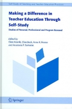 Clare Kosnik,   Clive Beck,   Anne R. Freese,   Anastasia P. Samaras Making a Difference in Teacher Education Through Self-Study