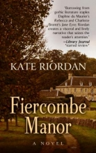 Riordan, Kate Fiercombe Manor
