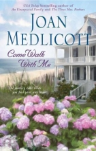 Medlicott, Joan A. Come Walk with Me