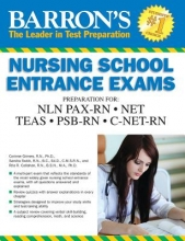 Swick, Sandra, R.N.,   Callahan, Rita, R.N., Ph.D. Barron`s Nursing School Entrance Exams