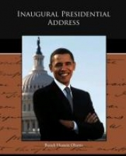 Obama, Barack Hussein Inaugural Presidential Address