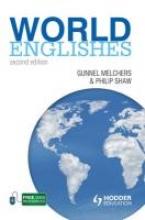 Gunnel Melchers,   Philip Shaw World Englishes