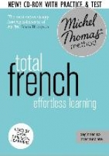 Michel Thomas Total Course: Learn French with the Michel Thomas Method)