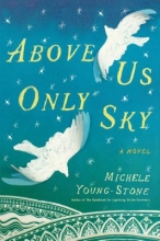 Young-Stone, Michele Above Us Only Sky
