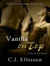 Ellisson, C. J. Vanilla on Top