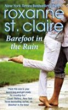 St. Claire, Roxanne Barefoot in the Rain