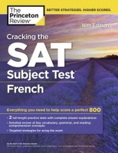 The Princeton Review Cracking the SAT Subject Test in French