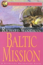 Woodman, Richard Baltic Mission