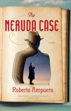 Ampuero, Roberto The Neruda Case