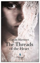 Martinez, Carole The Threads of the Heart