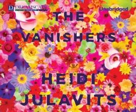 Julavits, Heidi The Vanishers