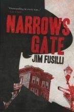 Fusilli, Jim Narrows Gate