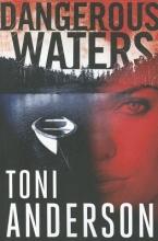 Anderson, Toni Dangerous Waters