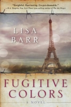 Barr, Lisa Fugitive Colors