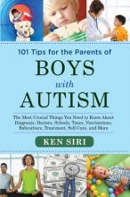 Ken Siri 101 Tips for the Parents of Boys with Autism