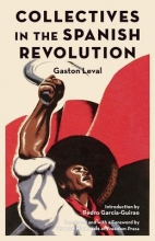 Leval, Gaston Collectives in the Spanish Revolution