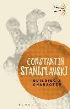 Stanislavski, Konstantin Building a Character