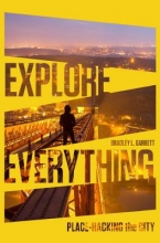 Garrett, Bradley Explore Everything