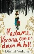 Verhulst, Dimitri Madame Verona Comes Down the Hill