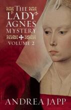 Japp, Andrea The Lady Agna]s Mystery - Volume 2