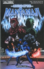 Seaton, Eric Dean Legend of the Mantamaji 2