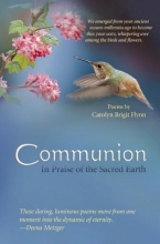 Flynn, Carolyn Brigit Communion In Praise of the Sacred Earth