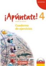 ,¡Apúntate! - Ausgabe 2008 - Band 4 - Cuaderno de ejercicios mit Audios online