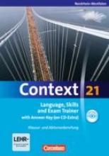 Whittaker, Mervyn,   Tudan, Sabine,   Spranger, Sieglinde,   Sammon, Geoff Context 21. Workbook mit Lösungsschlüssel und CD-ROM. Nordrhein-Westfalen