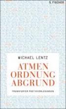 Lentz, Michael Atmen Ordnung Abgrund