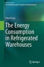 Zajac, Pawel The Energy Consumption in Refrigerated Warehouses