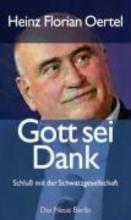 Oertel, Heinz-Florian Gott sei Dank