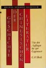 Schmidt-Glintzer, Helwig Geschichte der chinesischen Literatur