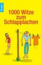 Wackel, Dieter F. 1000 Witze zum Schlapplachen