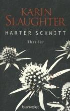 Slaughter, Karin Harter Schnitt