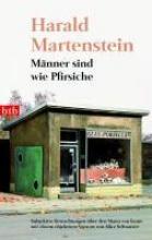 Martenstein, Harald Mnner sind wie Pfirsiche