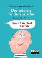 Weidenbach, Cordula Die besten Kindersprüche 2017 Tages-Abreißkalender