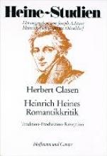 Clasen, Herbert Heinrich Heines Romantikkritik