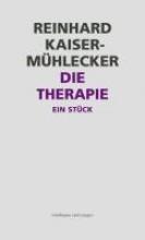 Kaiser-Mühlecker, Reinhard Die Therapie