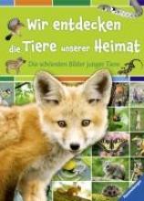 Barbé-Julien, Colette Wir entdecken die Tiere unserer Heimat