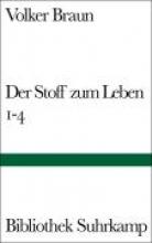 Braun, Volker Der Stoff zum Leben 1-4
