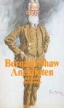 Shaw, George Bernard Narr oder Weiser. Anekdoten um Bernard Shaw