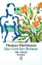 Hürlimann, Thomas Das Lied der Heimat