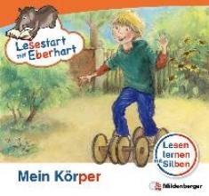Drecktrah, Stefanie Lesestart mit Eberhart - Mein Körper