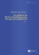 Treeck, Christian van La réception de Michel Houellebecq dans les pays germanophones