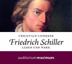 Liederer, Christian Friedrich Schiller