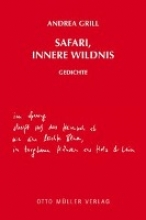 Grill, Andrea Safari, innere Wildnis