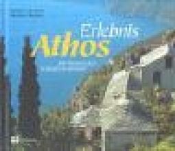 Bischof, Rudolf Erlebnis Athos