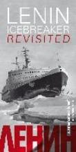 Lenin: Icebreaker Revisited