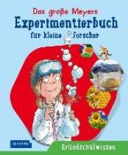 Braun, Christina Das große Meyers Experimentierbuch für kleine Forscher