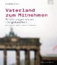 Storck, Matthias Vaterland zum Mitnehmen